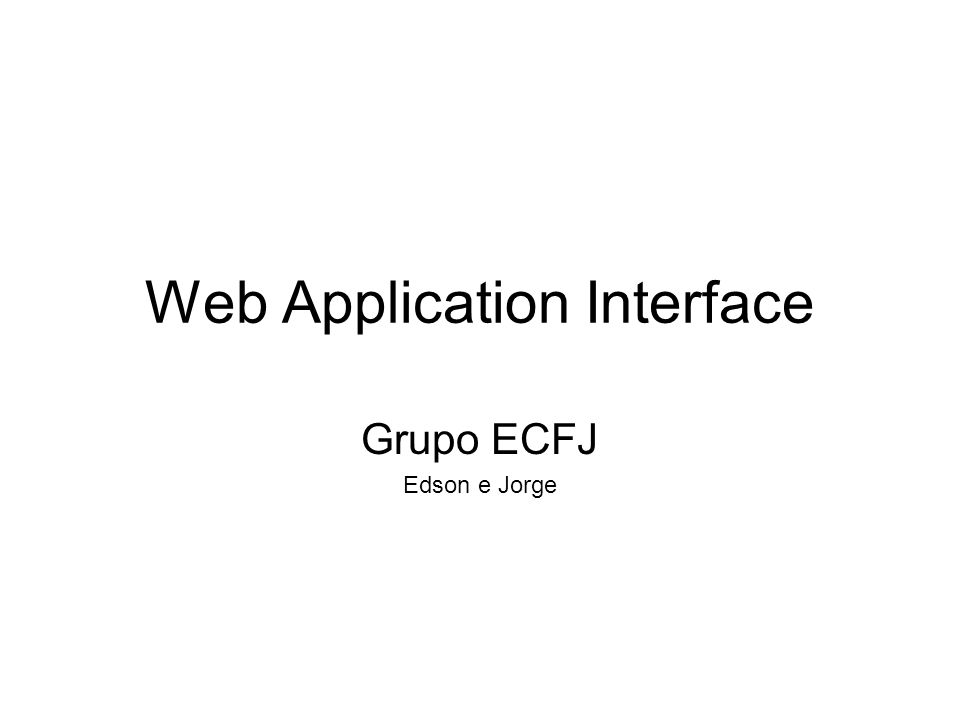 Web Application Interface Grupo ECFJ Edson e Jorge
