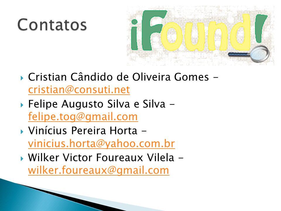 Cristian Cândido de Oliveira Gomes - cristian@consuti.net cristian@consuti.net Felipe Augusto Silva e Silva - felipe.tog@gmail.com felipe.tog@gmail.co