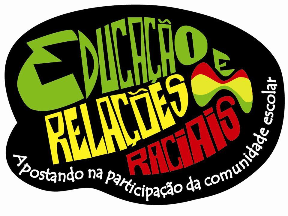Projeto Educação e Relações Raciais: apostando na participação da comunidade escolar Realização: Ação Educativa Apoio: União Européia Contrapartida da Ação Educativa: Save the Children/UK e Instituto C&A