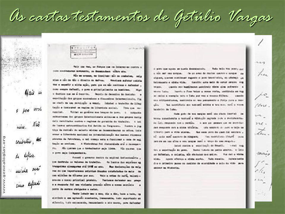 As cartas testamentos de Getúlio Vargas