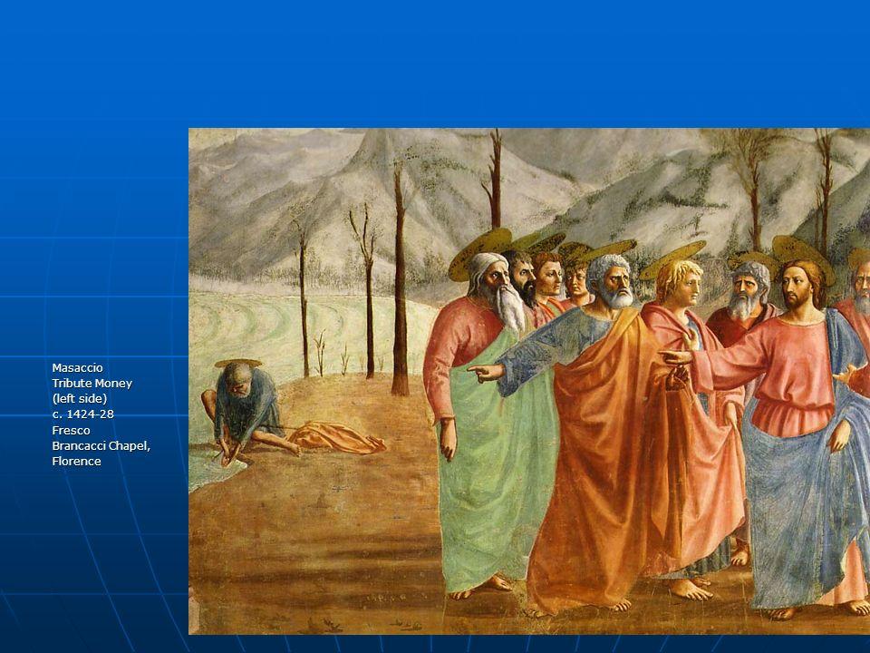 Masaccio Tribute Money (left side) c. 1424-28 Fresco Brancacci Chapel, Florence