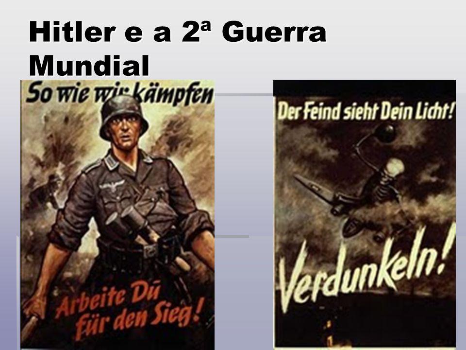 Hitler e a 2ª Guerra Mundial