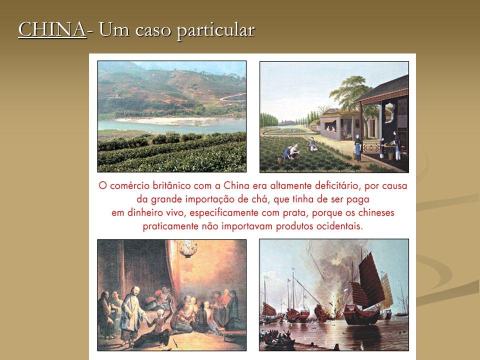 Guerra do Ópio Os comerciantes britânicos passaram a difundir o ópio na China, para pagar com cargas de ópio as cargas de chá e assim não ter de pagar o chá com dinheiro vivo.