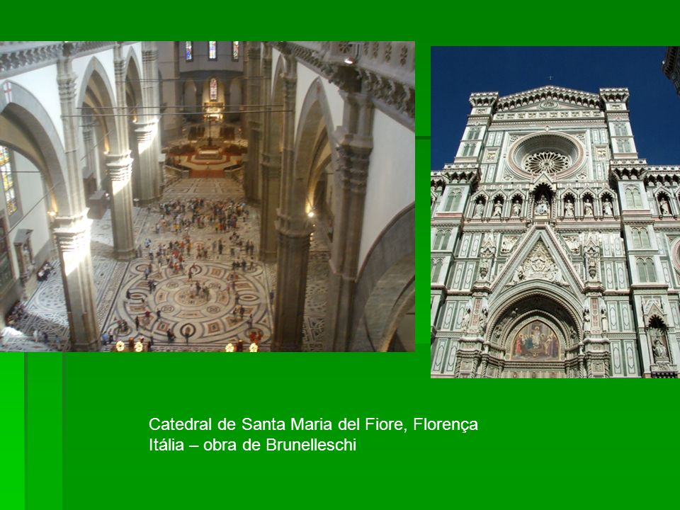 Catedral de Santa Maria del Fiore, Florença Itália – obra de Brunelleschi
