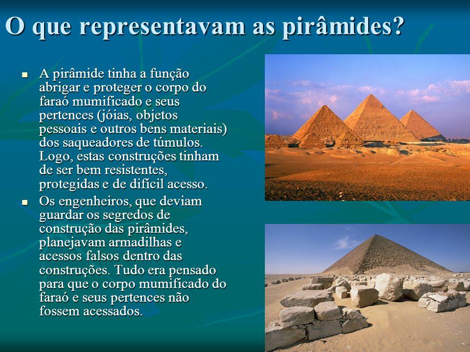 O que representavam as pirâmides.