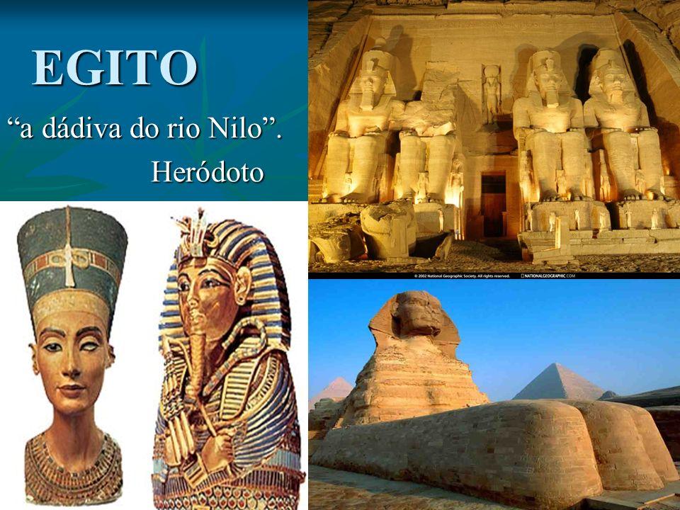 EGITO a dádiva do rio Nilo. Heródoto Heródoto