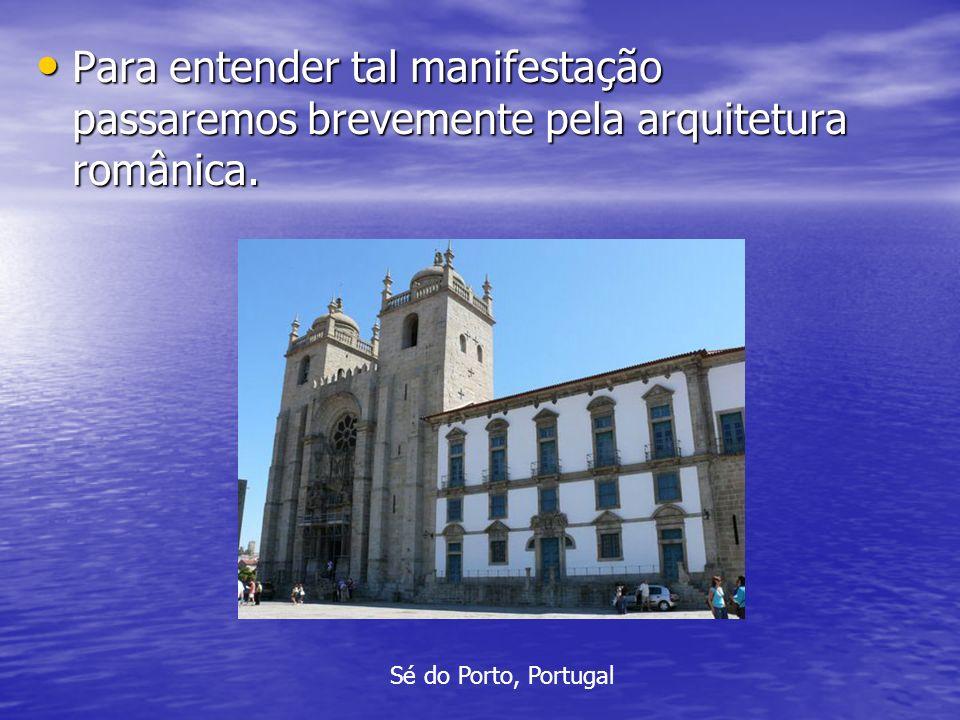 A arquitetura Românica Leva esse nome pela semelhança com as construções romanas.