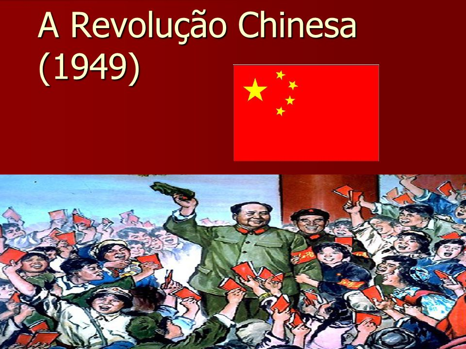 A Revolução Chinesa (1949)