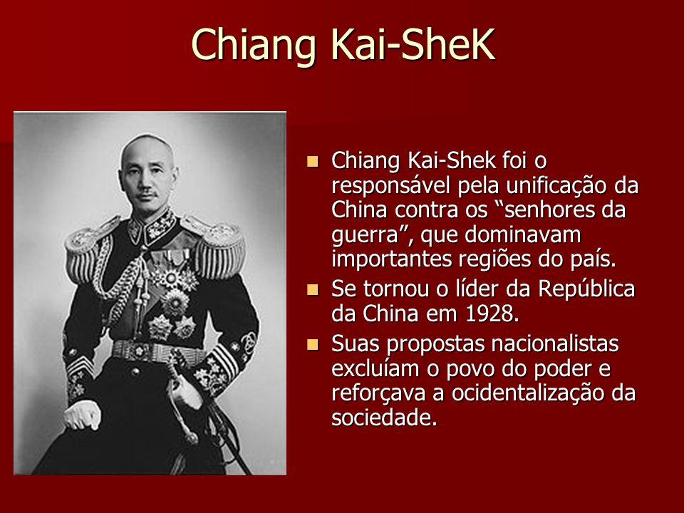 Chiang Kai-SheK Chiang Kai-Shek foi o responsável pela unificação da China contra os senhores da guerra, que dominavam importantes regiões do país. Ch