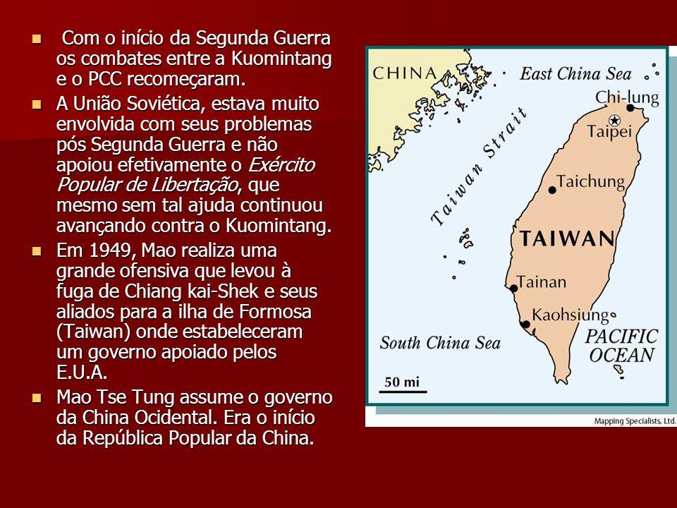 Com o início da Segunda Guerra os combates entre a Kuomintang e o PCC recomeçaram. Com o início da Segunda Guerra os combates entre a Kuomintang e o P
