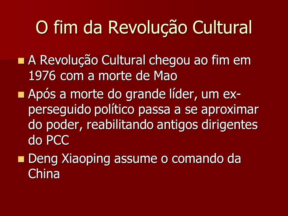 O fim da Revolução Cultural A Revolução Cultural chegou ao fim em 1976 com a morte de Mao A Revolução Cultural chegou ao fim em 1976 com a morte de Ma