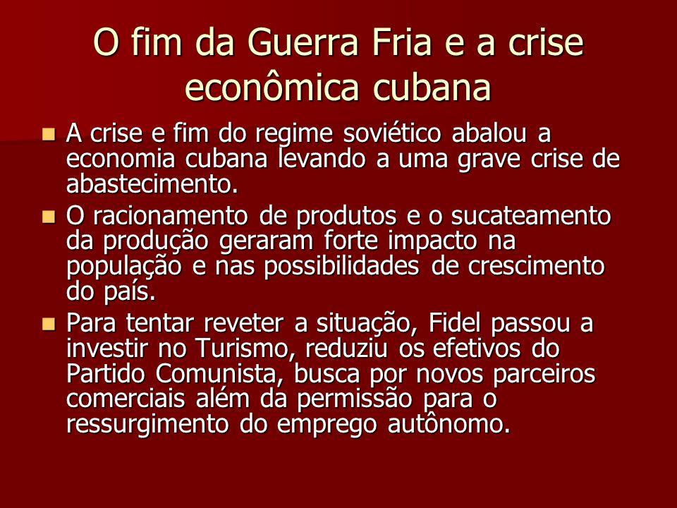 O fim da Guerra Fria e a crise econômica cubana A crise e fim do regime soviético abalou a economia cubana levando a uma grave crise de abastecimento.