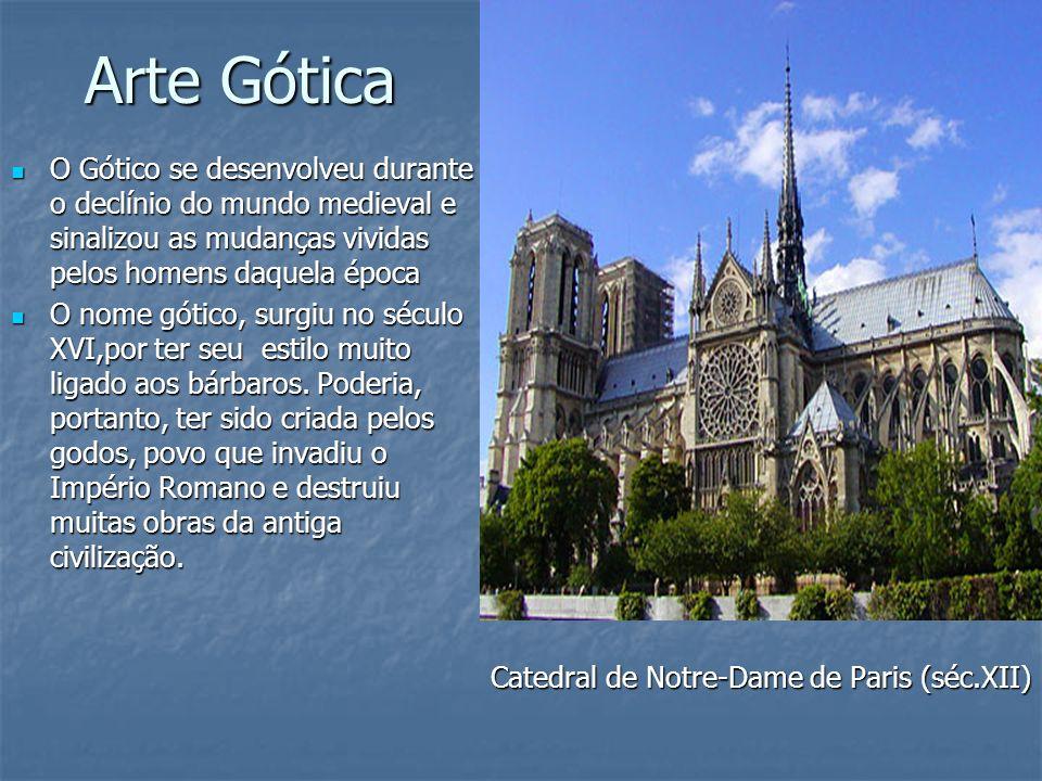 Arte Gótica O Gótico se desenvolveu durante o declínio do mundo medieval e sinalizou as mudanças vividas pelos homens daquela época O Gótico se desenv