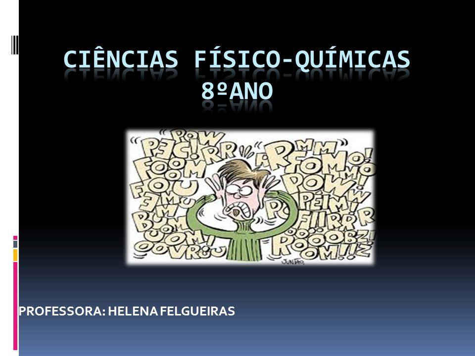 PROFESSORA: HELENA FELGUEIRAS