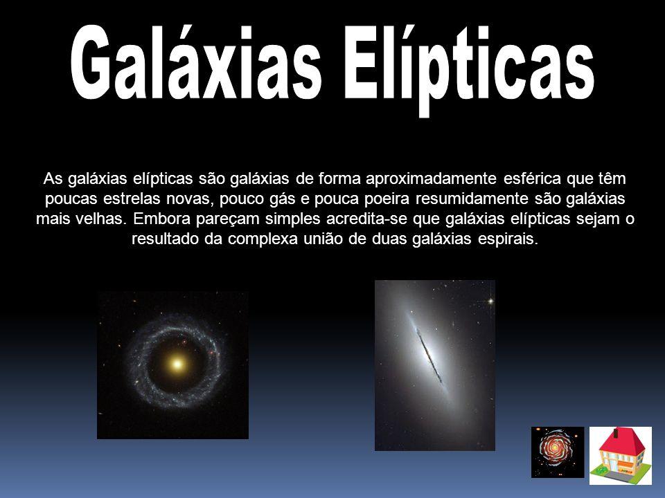 As galáxias elípticas são galáxias de forma aproximadamente esférica que têm poucas estrelas novas, pouco gás e pouca poeira resumidamente são galáxia