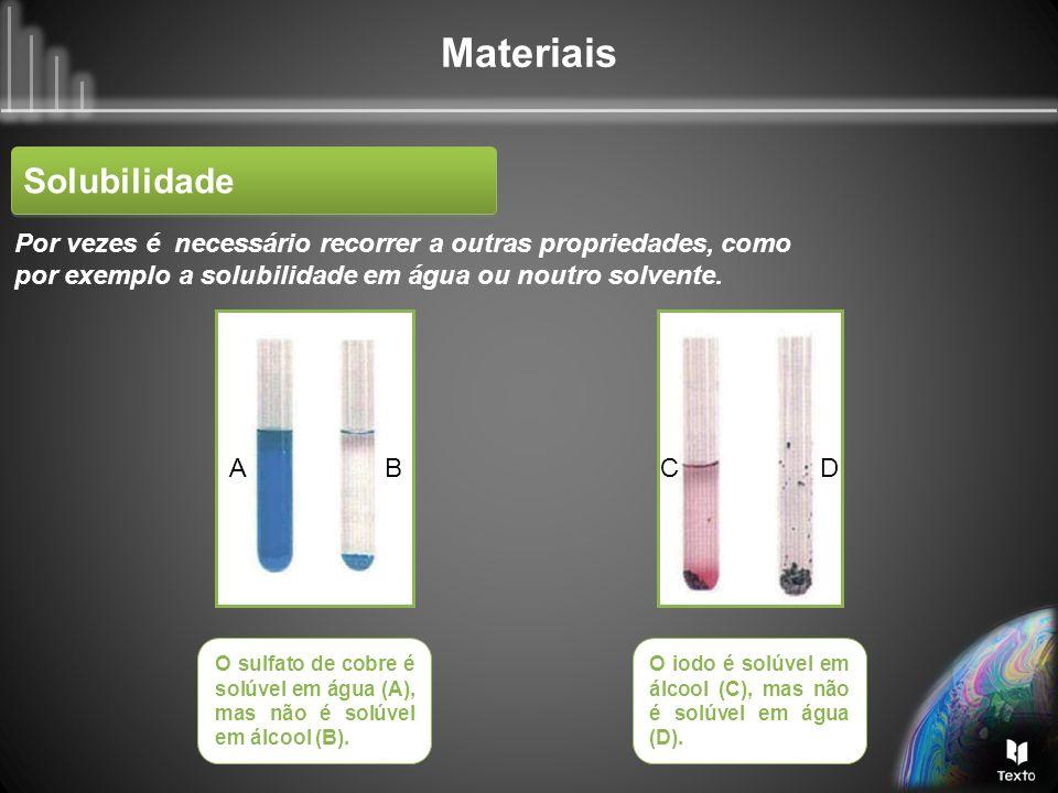 Materiais Muitos respondem chumbo, pois o chumbo é mais denso do que o algodão.