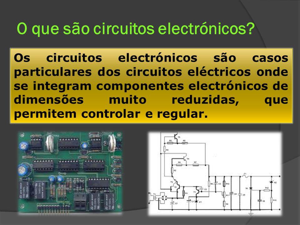Componentes electrónicos Os componentes dos circuitos electrónicos são dispositivos muito pequenos que funcionam normalmente com corrente contínua de baixa intensidade e diferença de potencial também baixa.