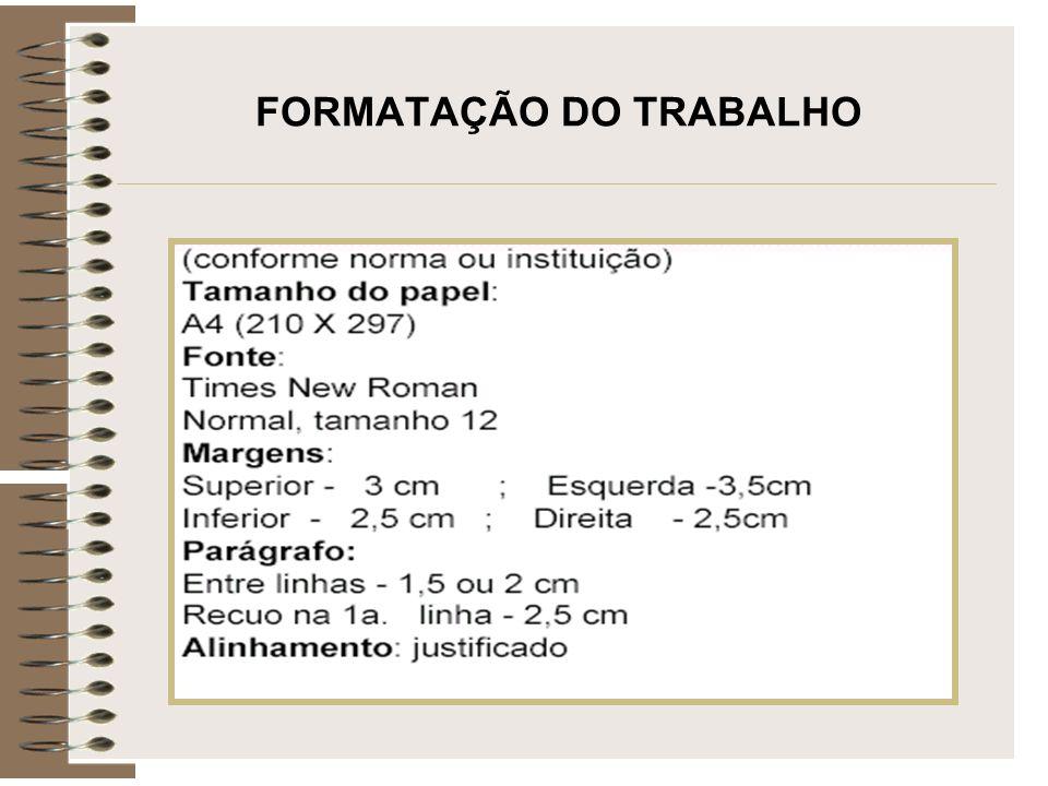 FORMATAÇÃO DO TRABALHO