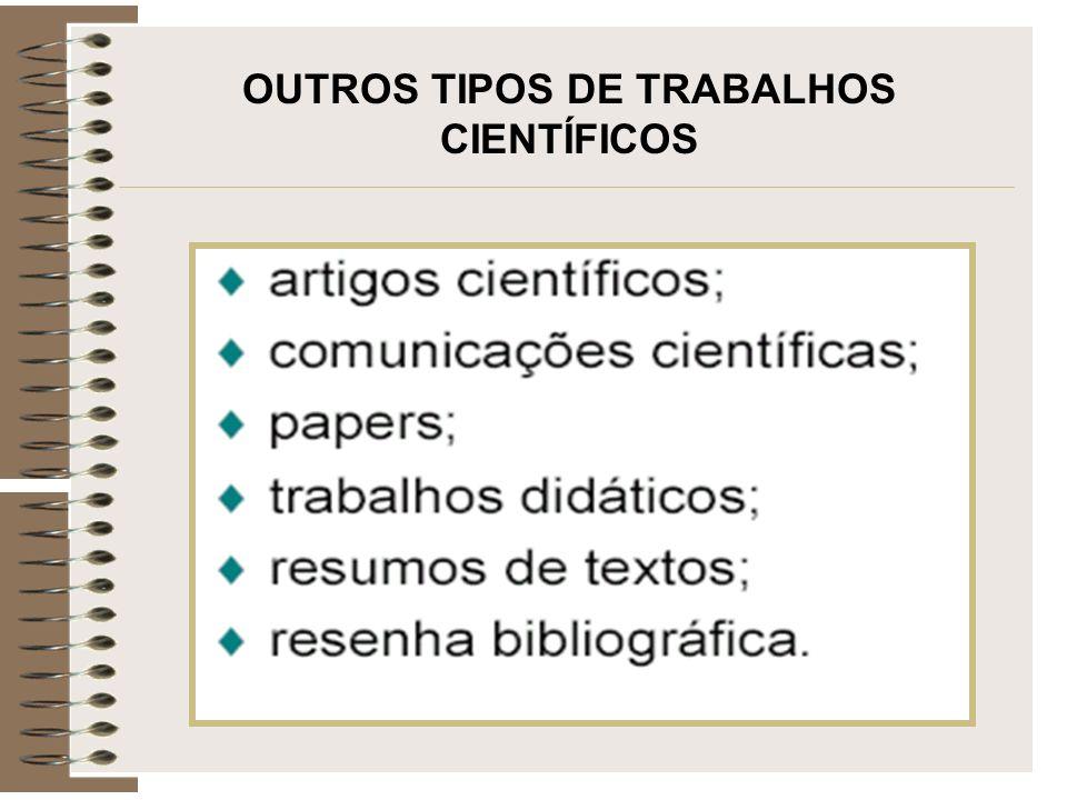 OUTROS TIPOS DE TRABALHOS CIENTÍFICOS