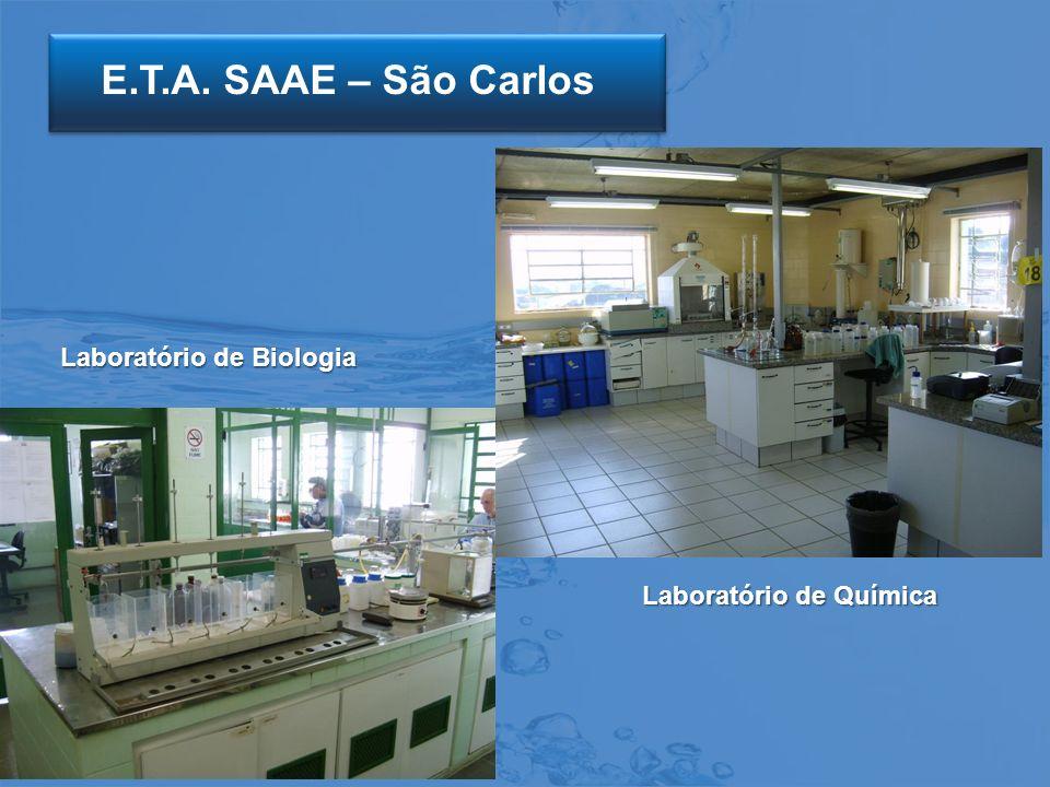 E.T.A. SAAE – São Carlos Laboratório de Biologia Laboratório de Química