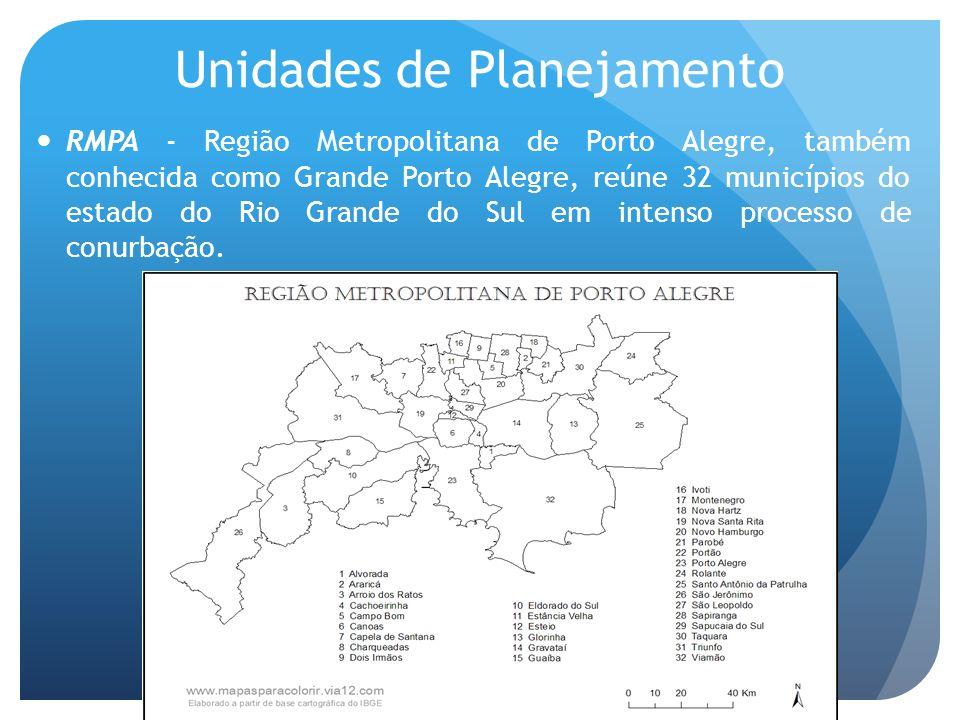 RMPA - Região Metropolitana de Porto Alegre, também conhecida como Grande Porto Alegre, reúne 32 municípios do estado do Rio Grande do Sul em intenso processo de conurbação.