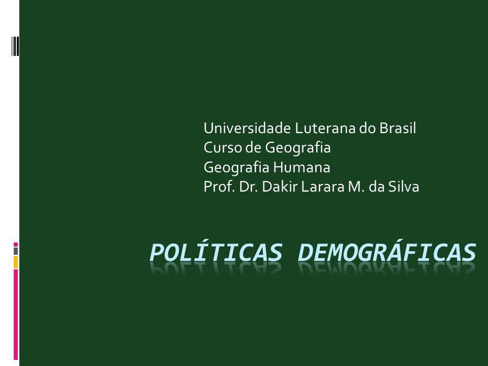 Universidade Luterana do Brasil Curso de Geografia Geografia Humana Prof. Dr. Dakir Larara M. da Silva
