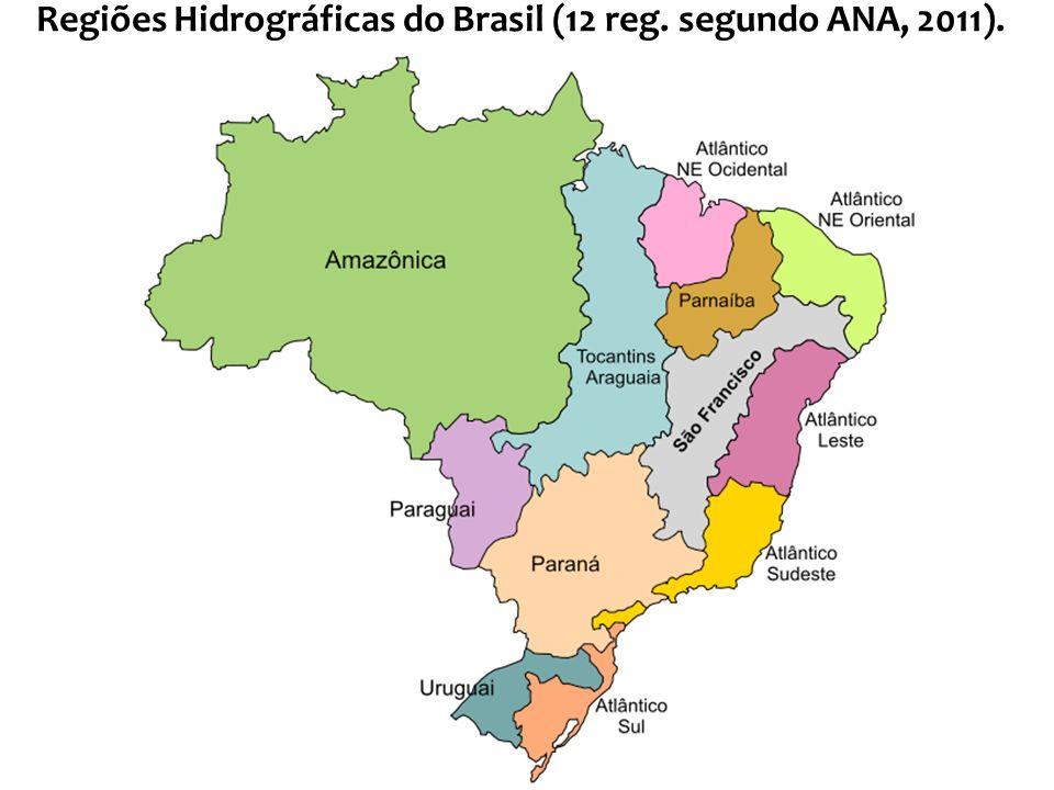 Regiões Hidrográficas do Brasil (12 reg. segundo ANA, 2011).