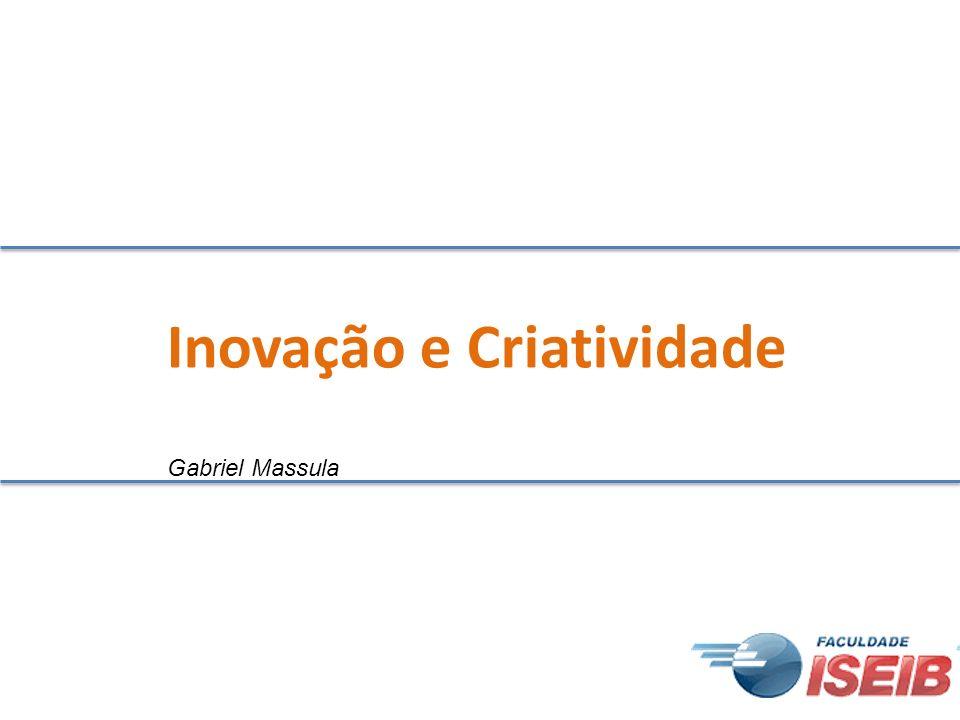 Inovação e Criatividade Gabriel Massula