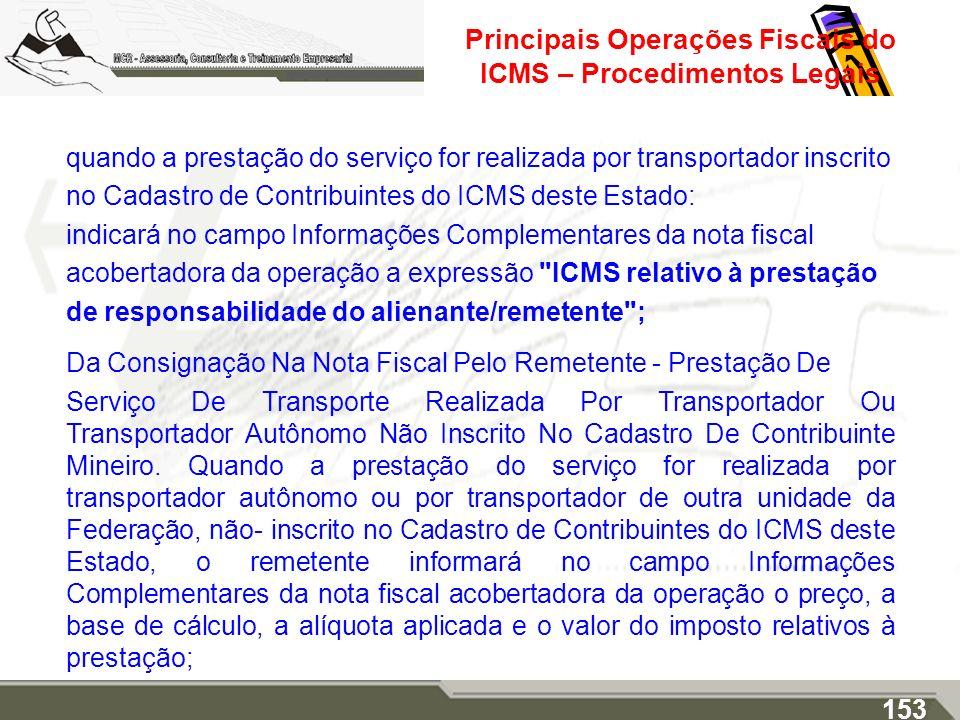 Principais Operações Fiscais do ICMS – Procedimentos Legais quando a prestação do serviço for realizada por transportador inscrito no Cadastro de Cont