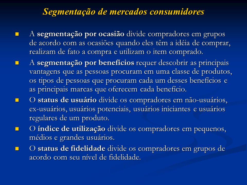 Segmentação de mercados consumidores A segmentação por ocasião divide compradores em grupos de acordo com as ocasiões quando eles têm a idéia de compr