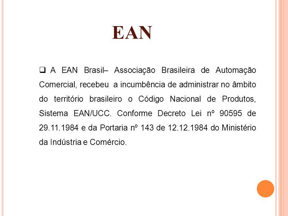 EAN A EAN Brasil– Associação Brasileira de Automação Comercial, recebeu a incumbência de administrar no âmbito do território brasileiro o Código Nacio
