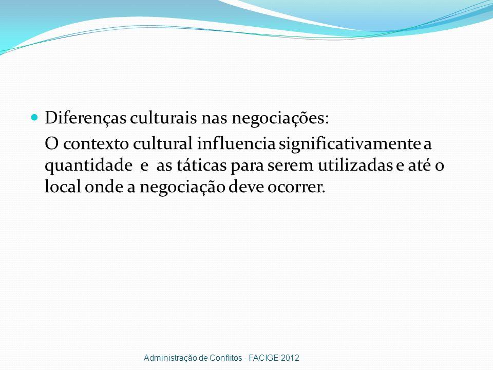 Diferenças culturais nas negociações: O contexto cultural influencia significativamente a quantidade e as táticas para serem utilizadas e até o local