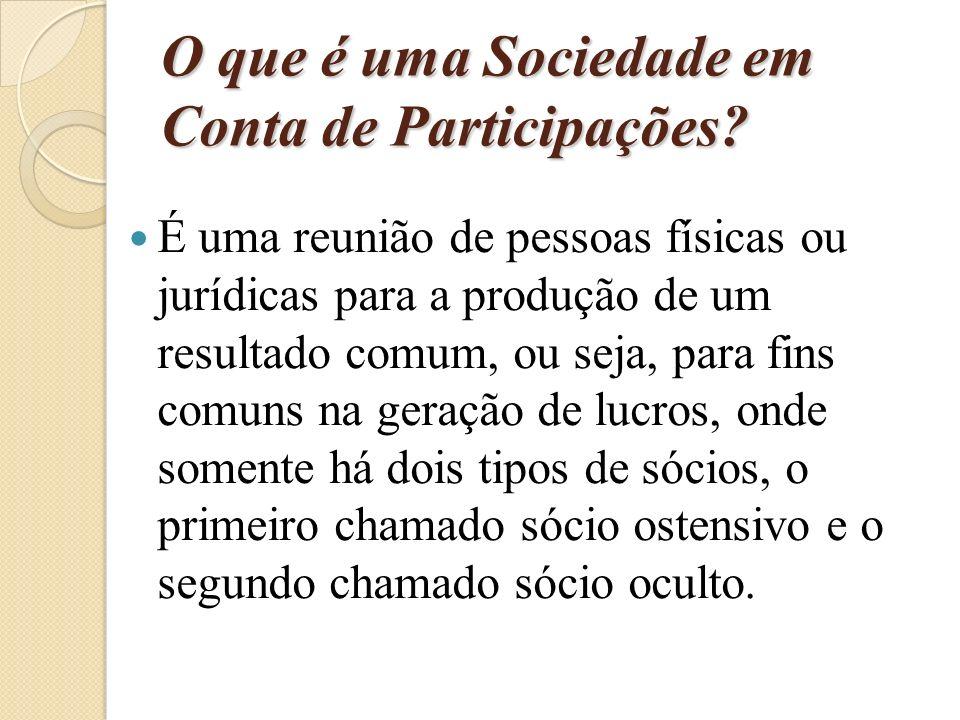 O que é uma Sociedade em Conta de Participações.