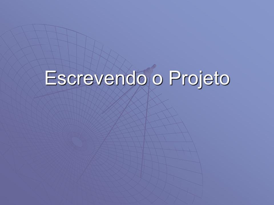 Escrevendo o Projeto
