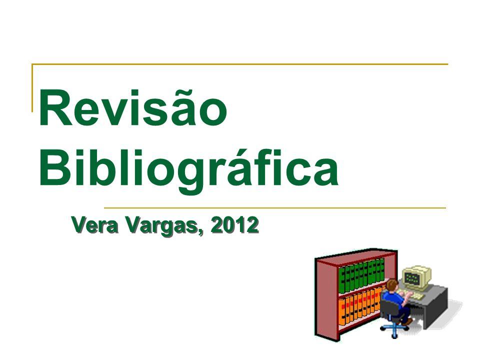 Revisão Bibliográfica Vera Vargas, 2012