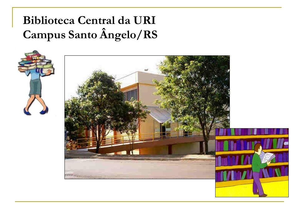 Biblioteca Central da URI Campus Santo Ângelo/RS