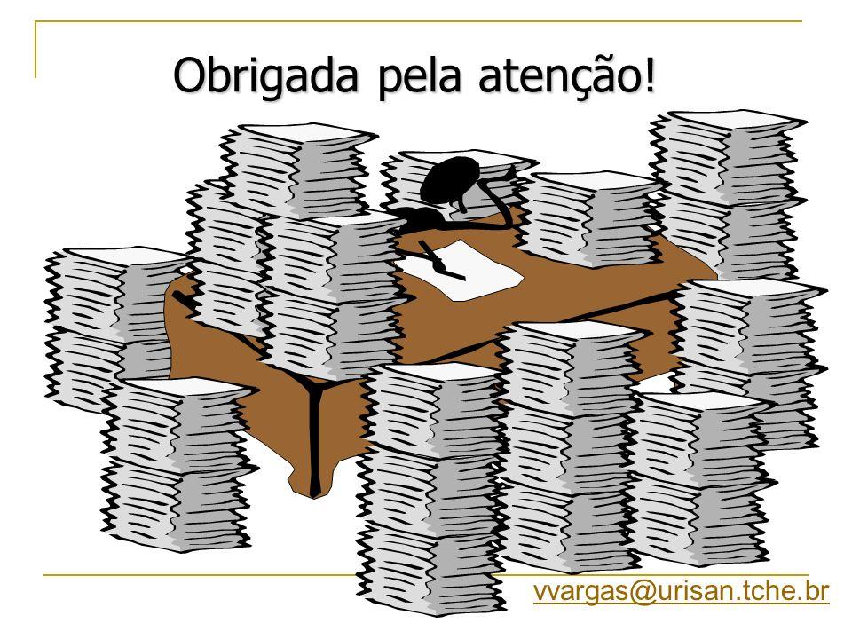 Obrigada pela atenção! vvargas@urisan.tche.br