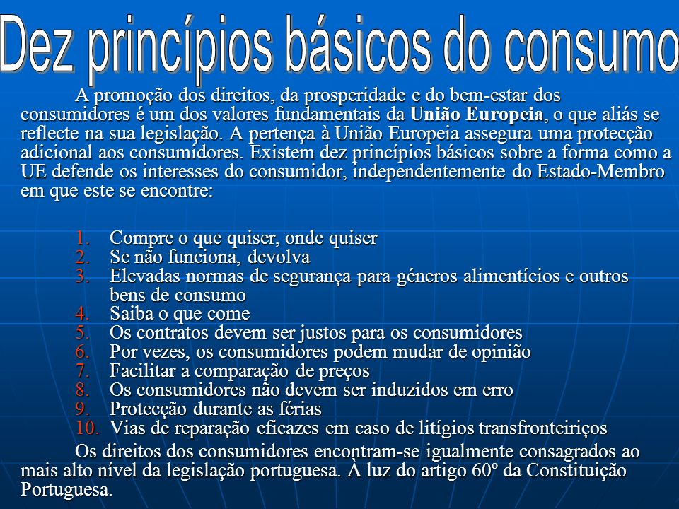 Artigo 60.º (Direitos dos consumidores) 1.