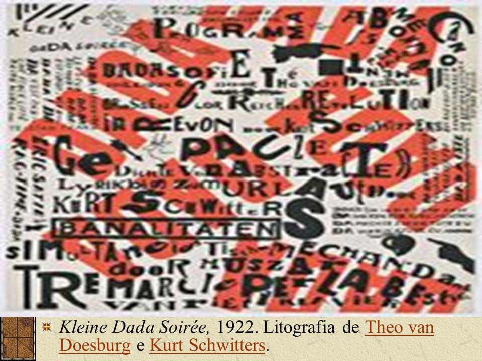 Kleine Dada Soirée, 1922. Litografia de Theo van Doesburg e Kurt Schwitters.Theo van DoesburgKurt Schwitters