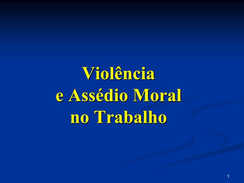 1 Violência e Assédio Moral no Trabalho
