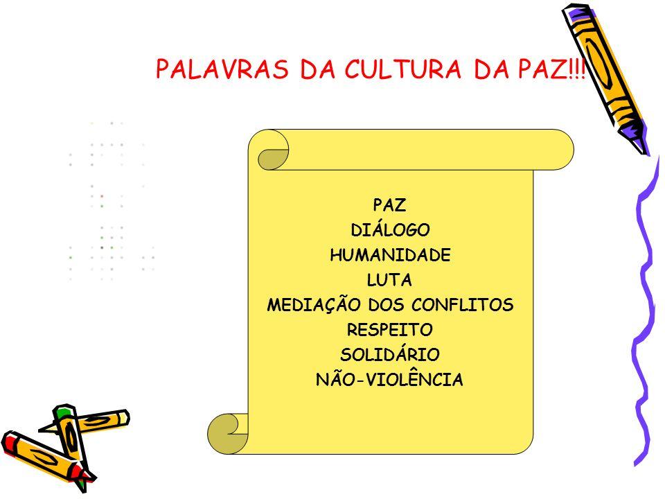 PALAVRAS DA CULTURA DA PAZ!!.