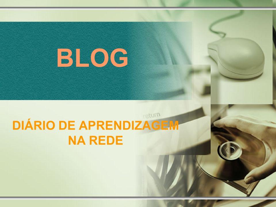 BLOG DIÁRIO DE APRENDIZAGEM NA REDE