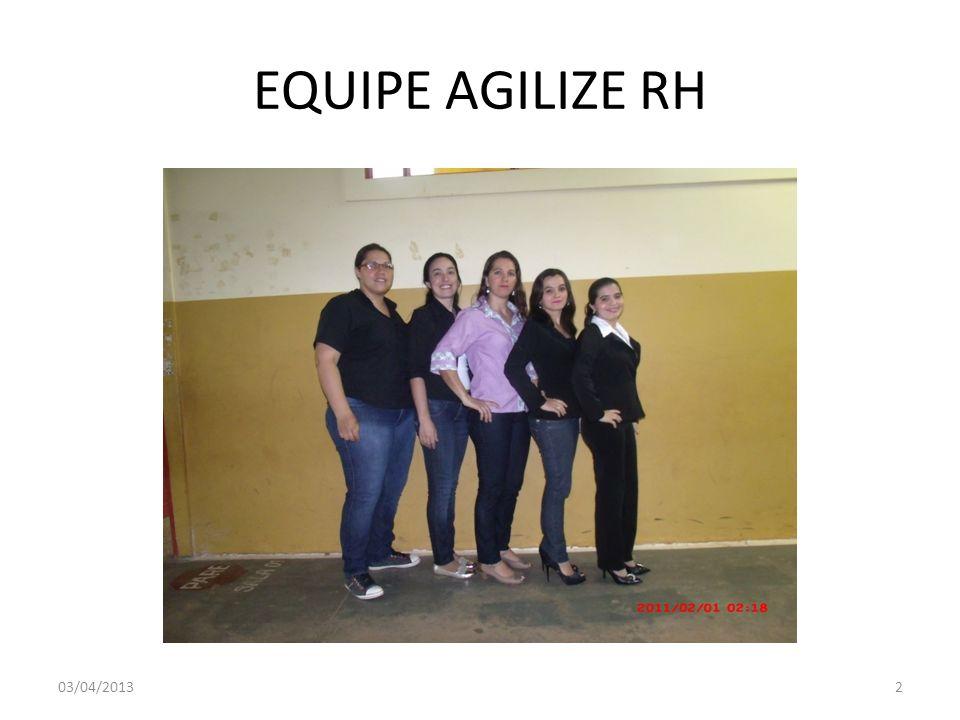 EQUIPE AGILIZE RH 03/04/20132