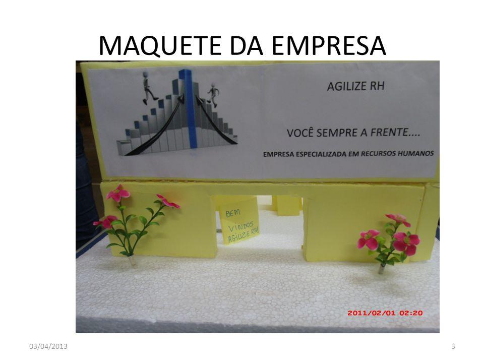MAQUETE DA EMPRESA 03/04/20133
