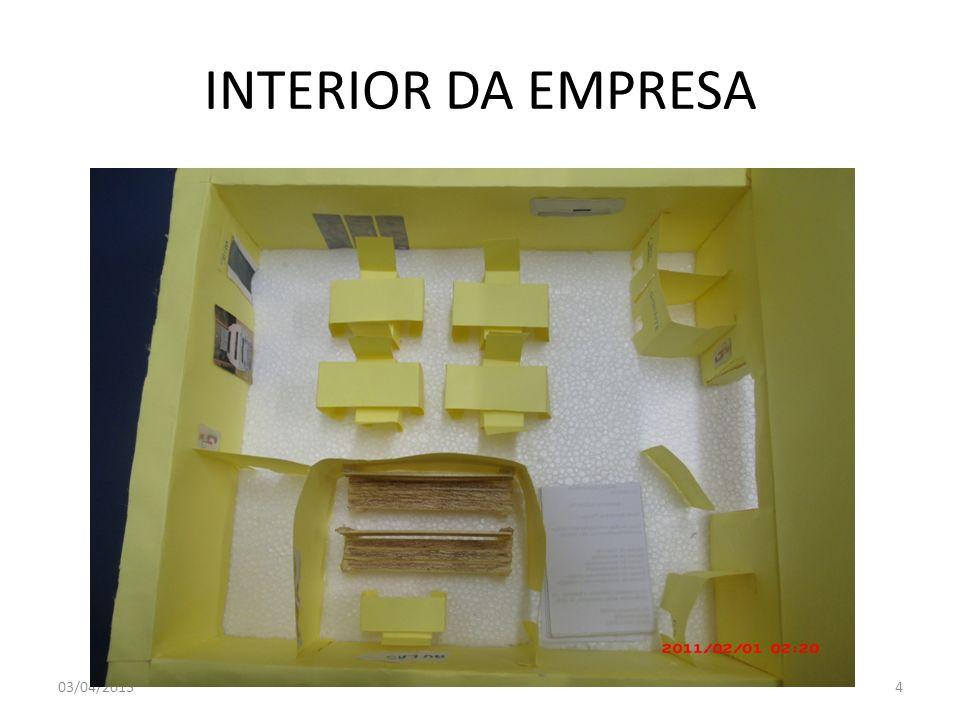INTERIOR DA EMPRESA 03/04/20134