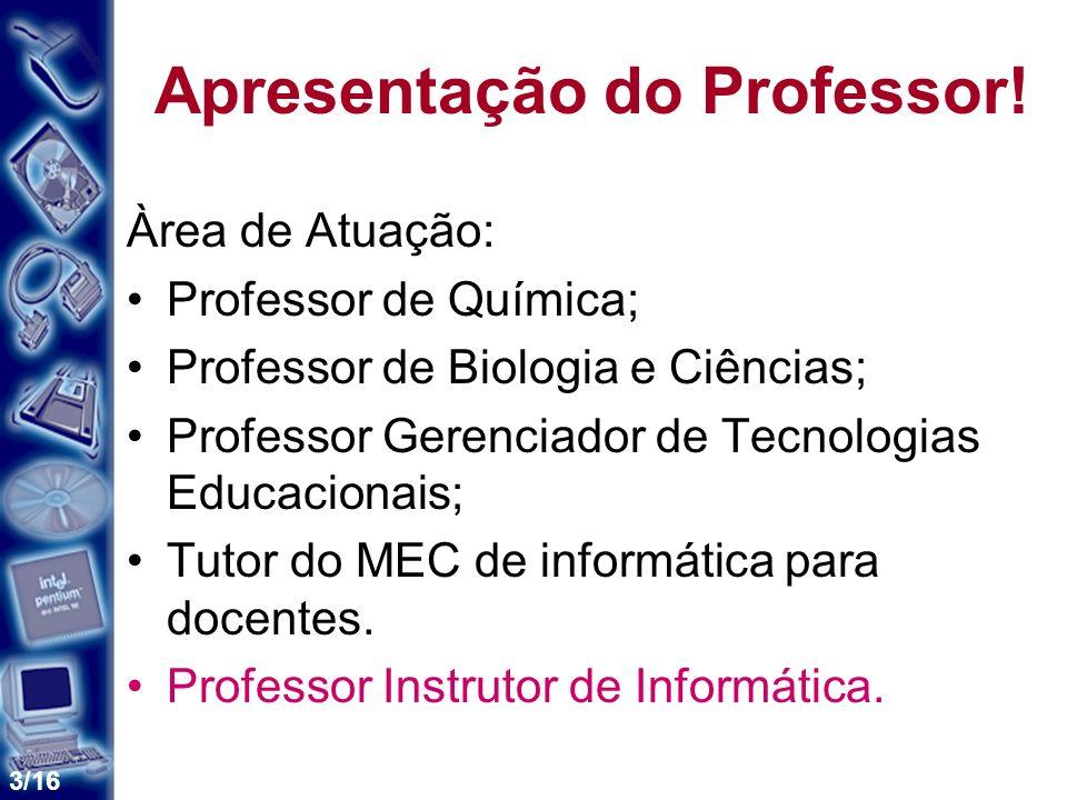 3/16 Apresentação do Professor.