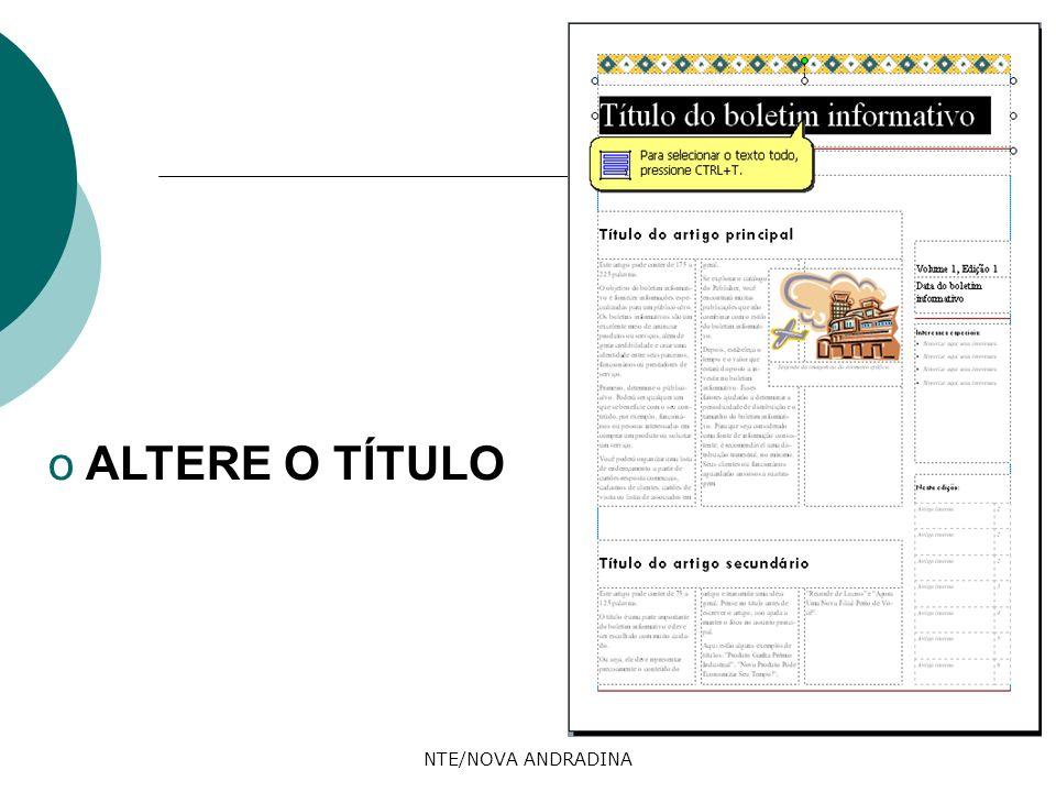 NTE/NOVA ANDRADINA o ALTERE O TÍTULO