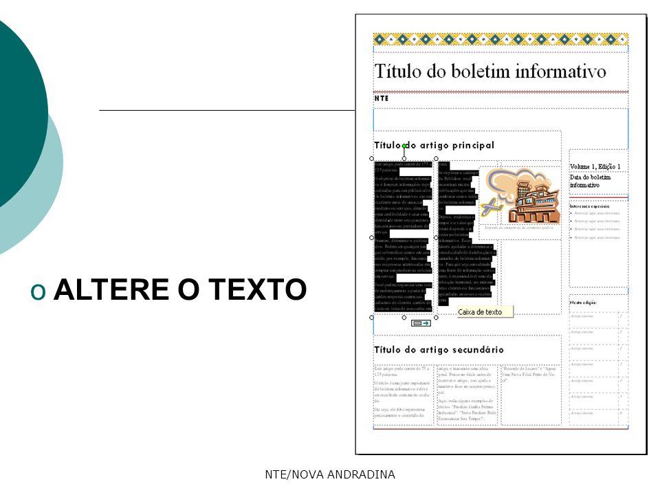 NTE/NOVA ANDRADINA o ALTERE O TEXTO