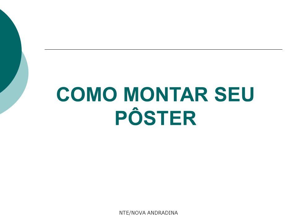 NTE/NOVA ANDRADINA COMO MONTAR SEU PÔSTER