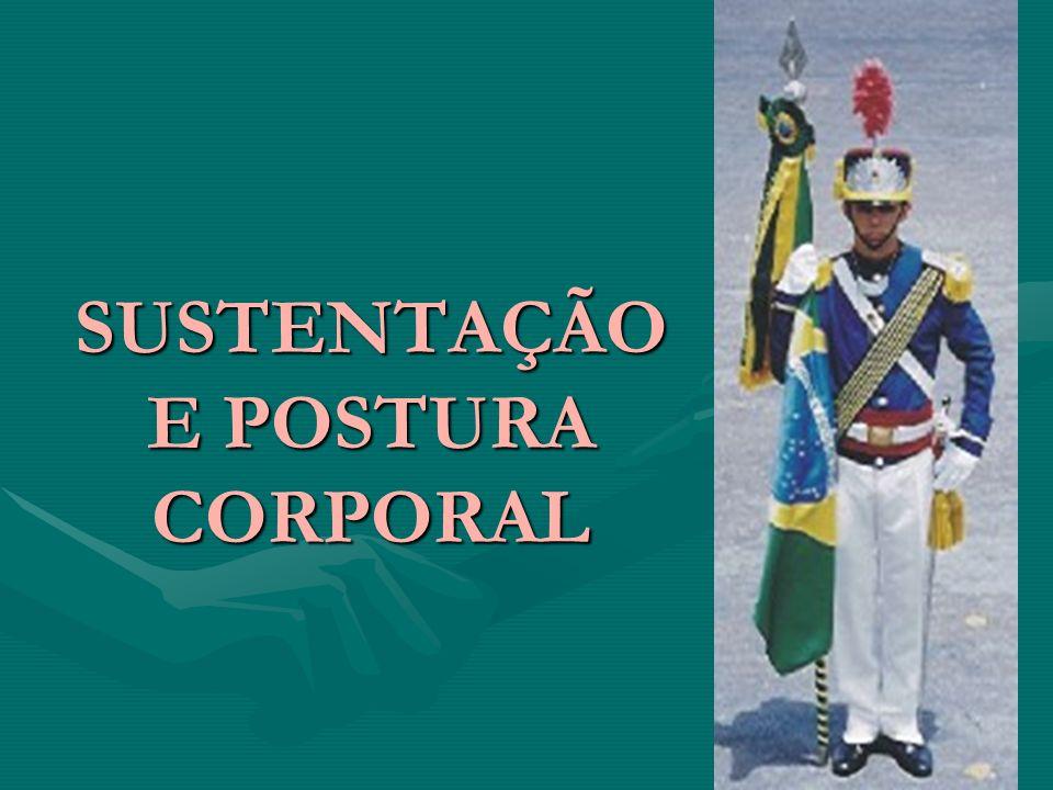 SUSTENTAÇÃO E POSTURA CORPORAL